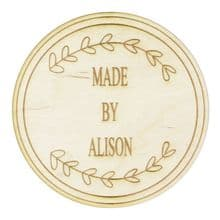 11cm Personalised Made By Disc cut from 3mmPly wood with Logo Motif for Photos